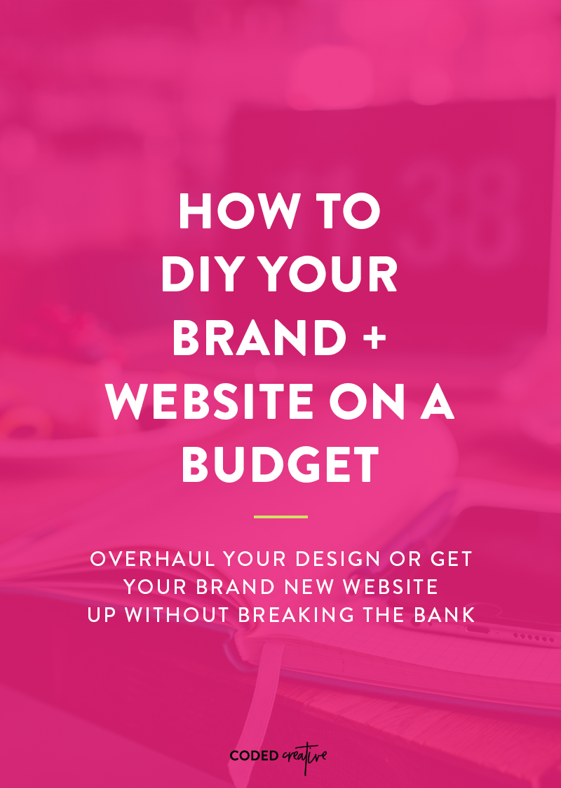 How to DIY Your Brand + Website on a Budget
