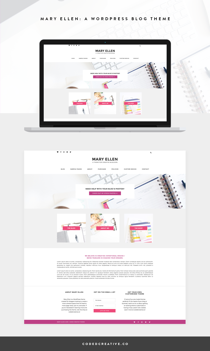 Mary Ellen is a simple and feminine blog template created for the WordPress platform. With its simple style and the ability to add a custom Home page, your content will look amazing and do all of the work of growing your blog for you.