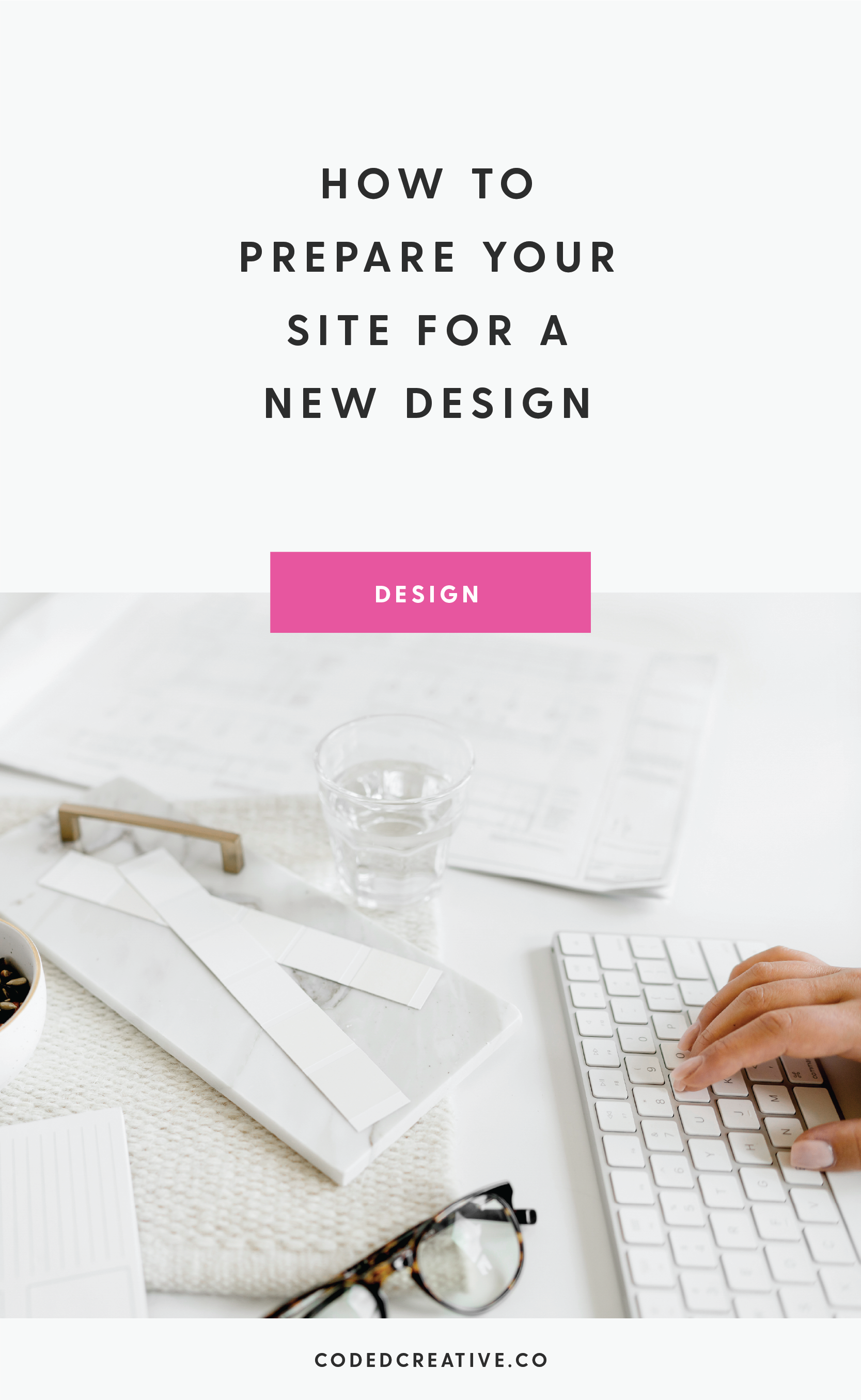 How to Prepare Your Site for a New Design