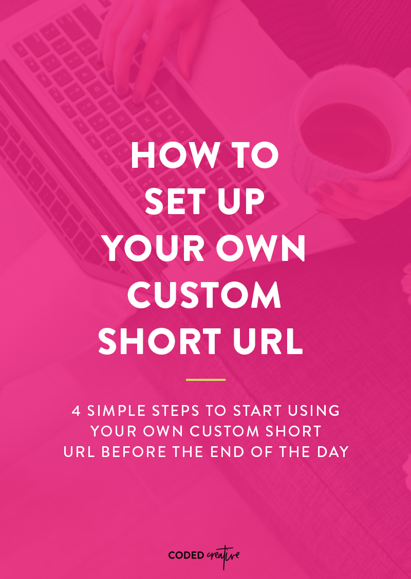 How to Set Up Your Own Custom Short URL