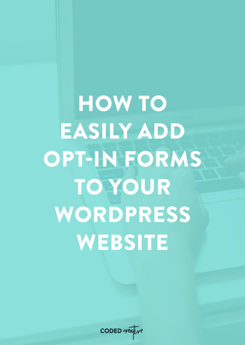 Your website is an incredible resource when it comes to growing your email list. Learn how to easily add an opt-in form to your WordPress website so you can keep growing your email list!