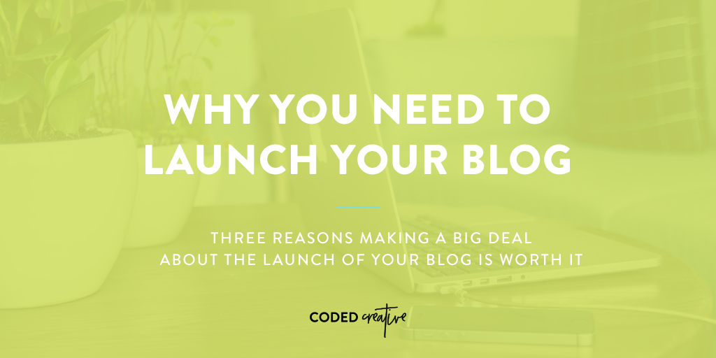 You don't have to look to hard to find someone on social media bummed about a launch that didn't go as planned. Here's why you need to launch your blog.