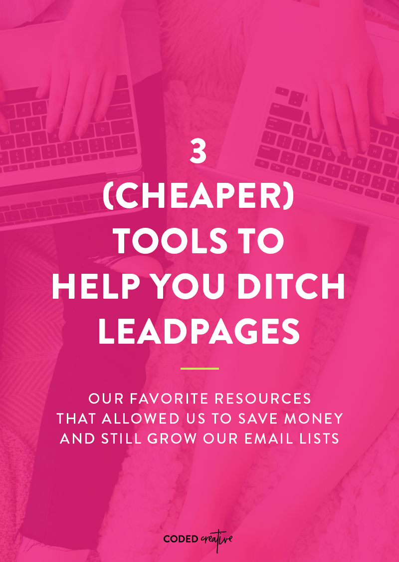 Tired of dishing out the high fees for LeadPages? Check out one of these 3 cheaper alternatives that will do the same thing for your email list!