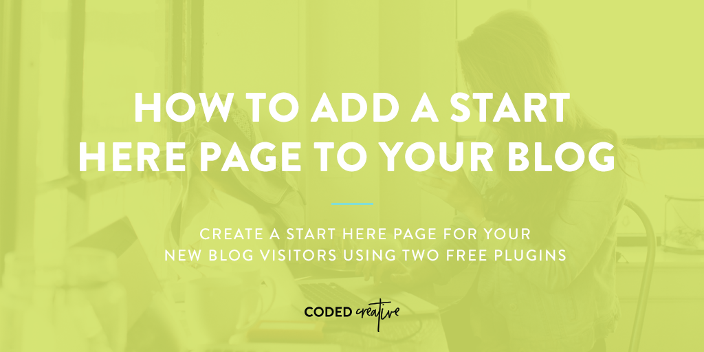 Learn how to easily create a start here page for your new blog visitors using two free plugins