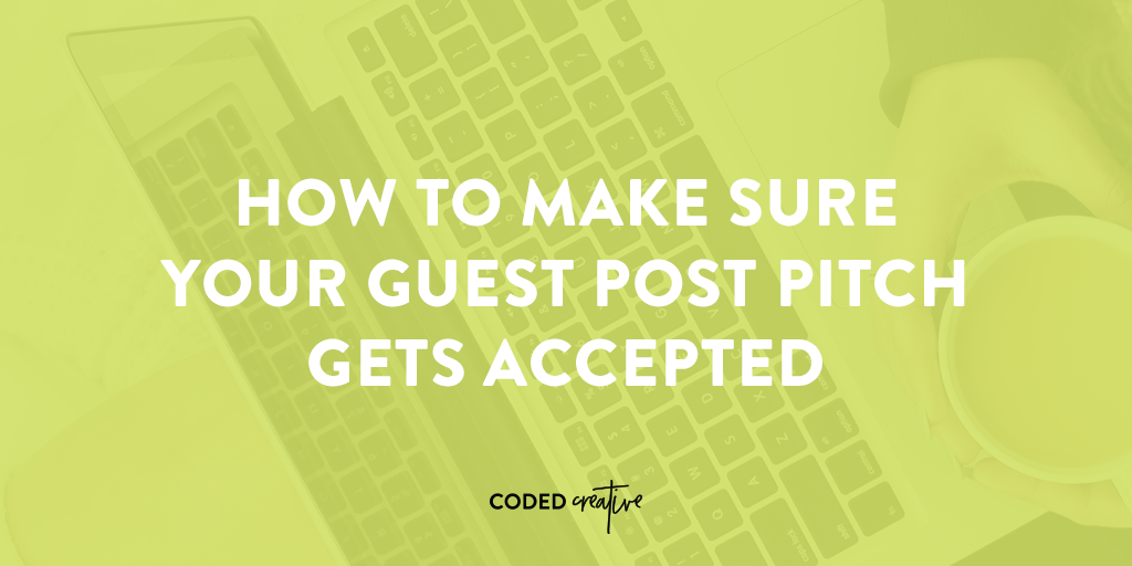 Having trouble landing guests posts? Here's how to get your guests posts accepted!