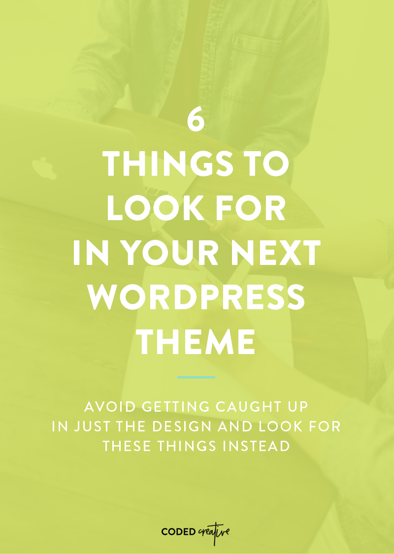 When you're looking for a new design for your site, it's easy to focus on just the way it looks. However, if you want it to be easier to accomplish your big goals for your blog or business, then it's important to look beyond just the design of theme and focus on what features it has or bonus add ons that come with it. So, I'm breaking down 6 things you'll want to look for when you're getting ready to purchase your next WordPress theme.