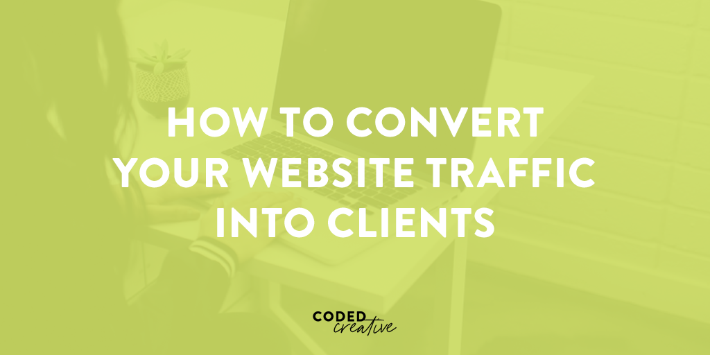 3 pages on your site that creative business owners can use to convert website traffic into clients