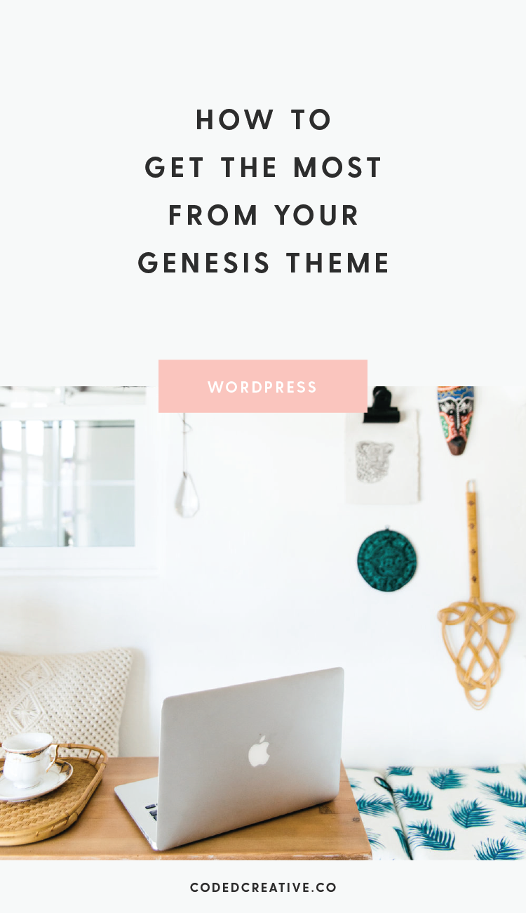 Here at Coded Creative, we're all about the Genesis Framework. It's what each of our themes are built on, and we wouldn't have it any other way. Here's how to get the most from your Genesis theme.