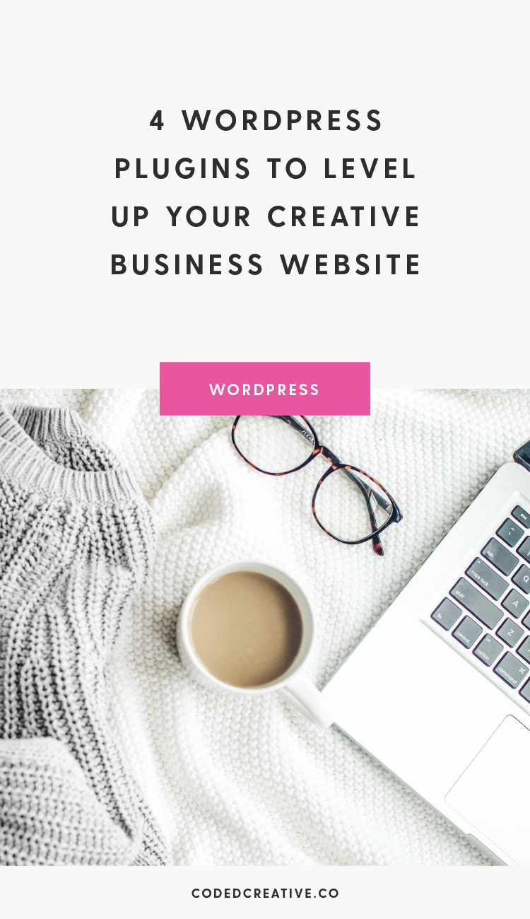 With plugins being an easy way to add extra functionality to your website, it's no wonder there are endless blog posts telling you about the plugins you should have. Here are 4 WordPress plugins to level up your creative business website