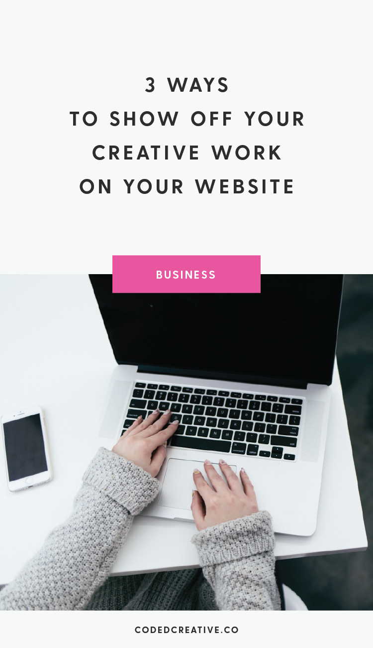 I'm sharing the 3 places you should show off your creative work on your website to increase the amount of leads you get for your services!