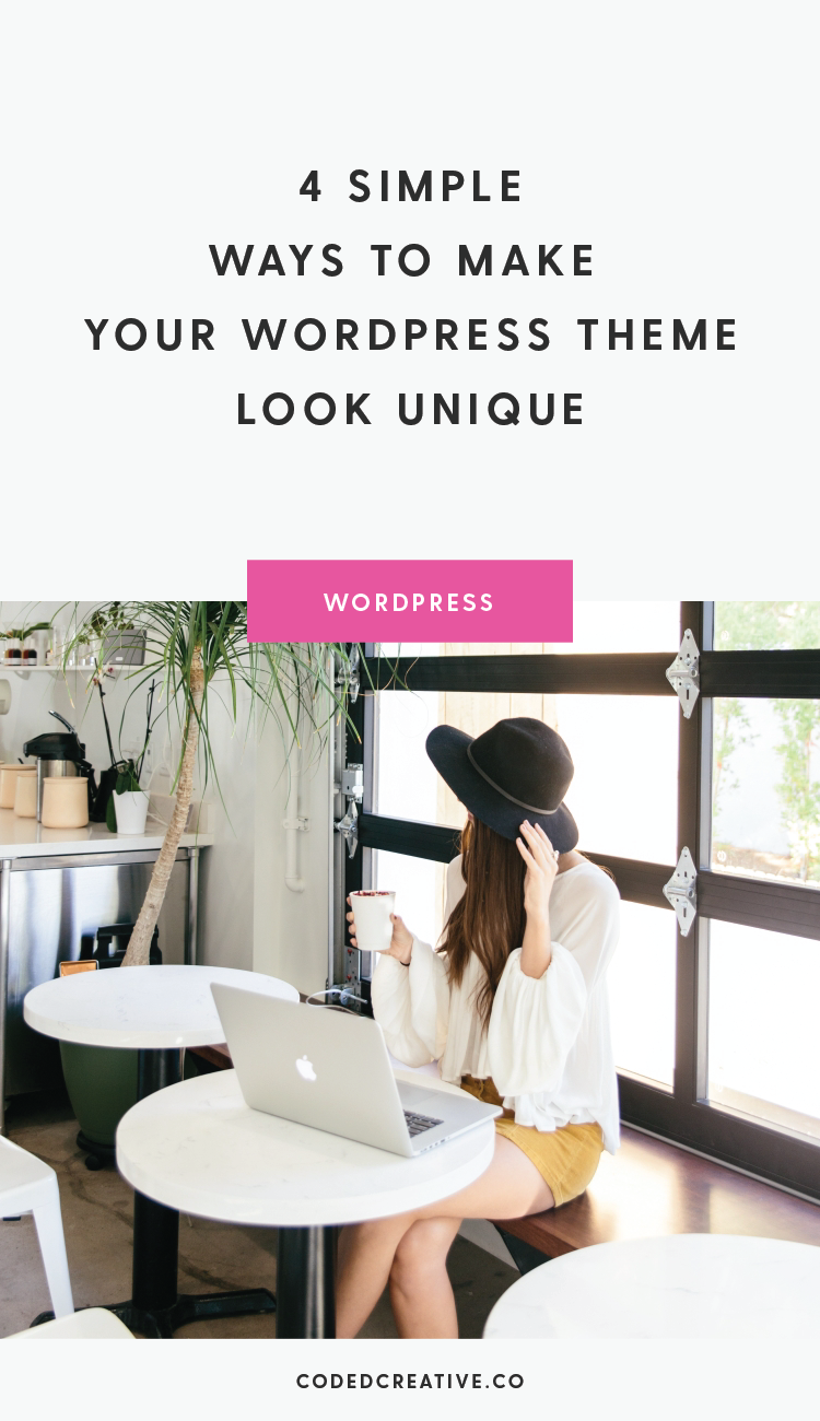 Having a website that looks like everyone else's is easy to avoid, so today we'll go over 4 simple ways to make your WordPress theme look unique.
