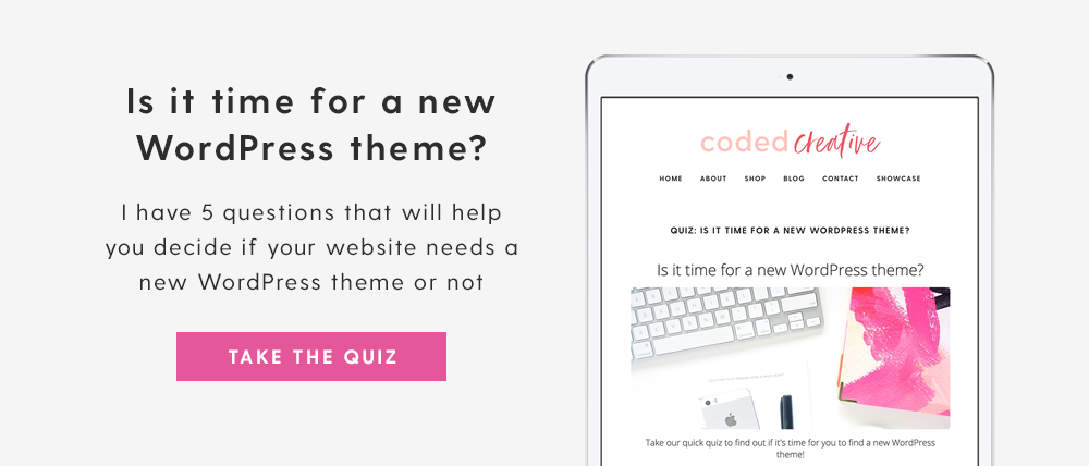 Is it time for a new WordPress theme? Take the quiz and find out!