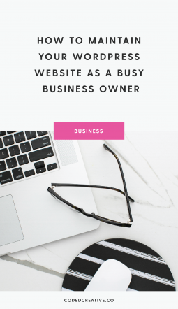taking care of your site is an important part of having one. So today, I'm sharing three things you can schedule throughout your month to help maintain your WordPress site - even as a busy business owner.