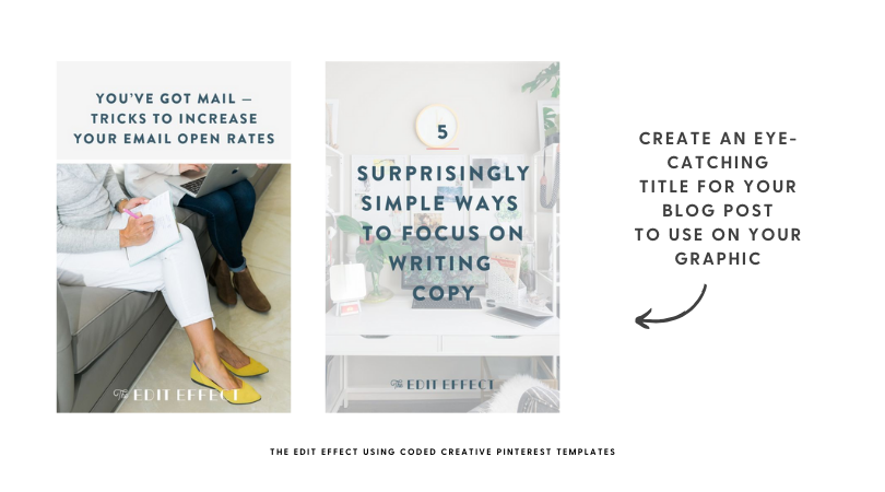 The Edit Effect using Coded Creative Pinterest Templates