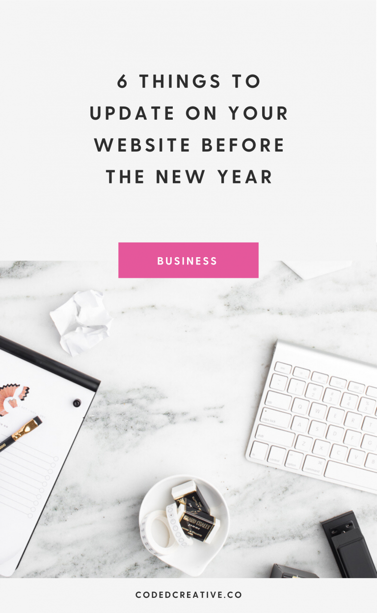 6 Things to Update on Your Website Before the New Year