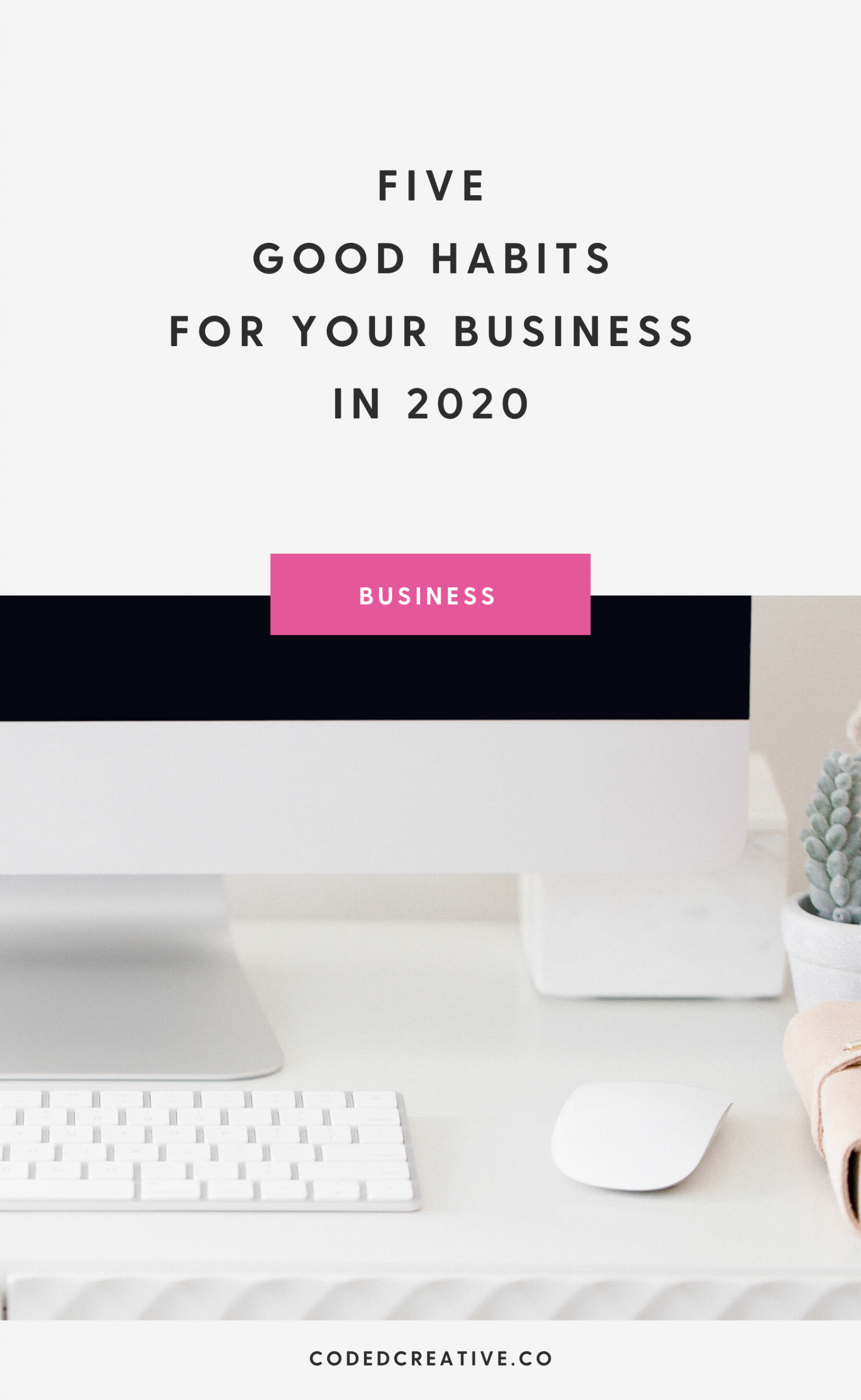 I'm sharing with you 5 habits that you can start working on in your business to not only feel good about the work you're doing but also grow your business so you can hit your goals.